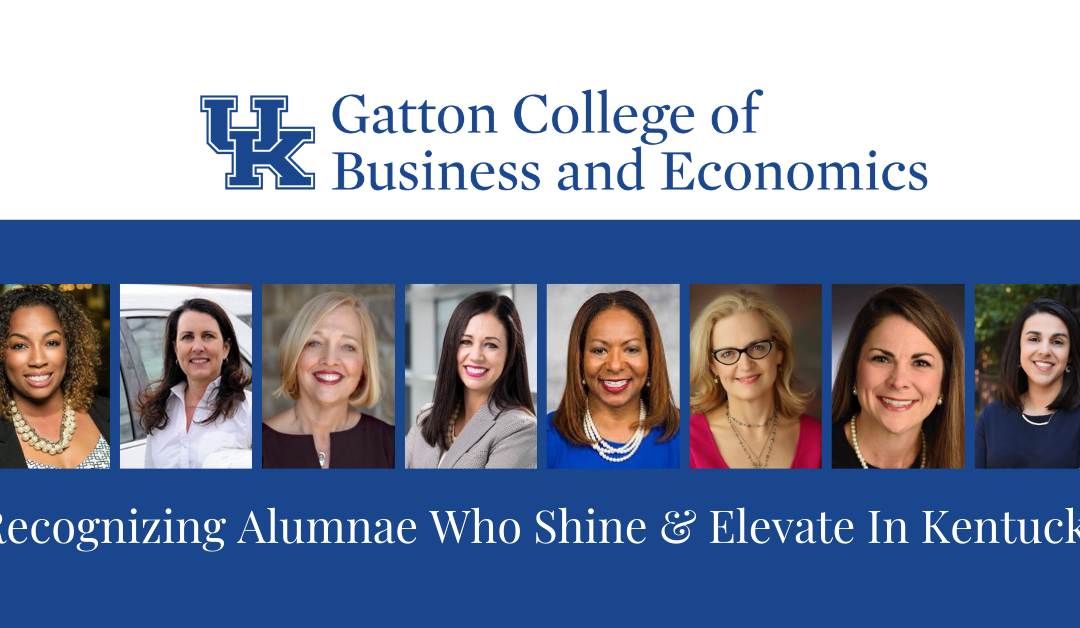 Gatton College of Business: Our Shine & Elevate in Kentucky Recognition